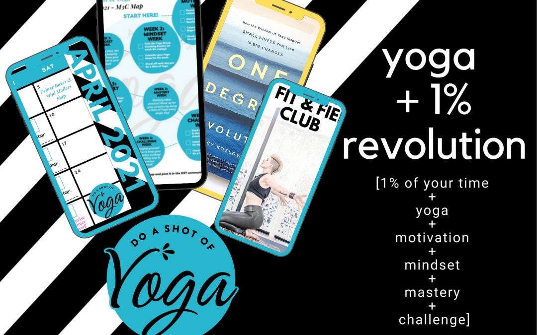 April 2021 – Yoga + 1% Revolution
