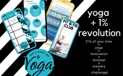 Do a Shot of Yoga Digital April 2021 – Yoga + 1% Revolution